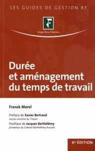 Franck Morel - Durée et aménagement du temps de travail.