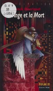 Franck Morrisset - L'ange et la mort.