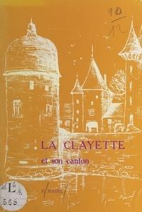 Franck Nadel et Patrick Bieler - La Clayette et son canton.