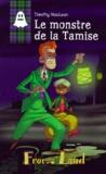 Franck Parcabe - LE MONSTRE DE LA TAMISE.