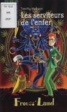Franck Parcabe et  Migou - Timothy MacLean Tome 4 : Les serviteurs de l'enfer.