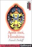 Franck Pavloff - Après moi, Hiroshima.