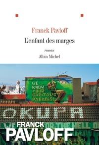 Franck Pavloff - L'Enfant des marges.