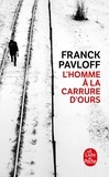 Franck Pavloff - L'homme à la carrure d'ours.