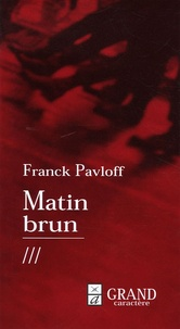 Matin brun - Franck Pavloff pdf epub
