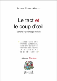 Franck Perret-Gentil - Le tact et le coup d'oeil.