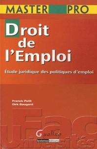 Franck Petit et Dirk Baugard - Droit de l'emploi - Etudes juridiques des politiques d'emploi.