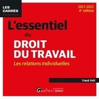 Franck Petit - L'essentiel du droit du travail - Les relations individuelles.