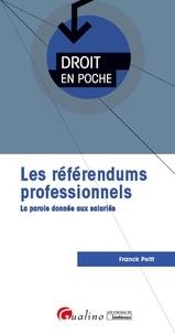 Franck Petit - Le référendum professionnel - La parole donnée aux salariés.