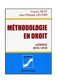 Franck Petit et Jean-Philippe Lieutier - Méthodologie en droit.