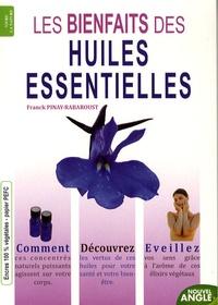 Franck Pinay-Rabaroust - Les bienfaits des huiles essentielles.