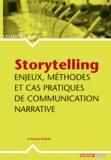 Franck Plasse - Storytelling - Enjeux, méthodes et cas pratiques de communication narrative.