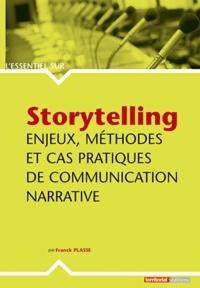 Histoiresdenlire.be Storytelling - Enjeux, méthodes et cas pratiques de communication narrative Image