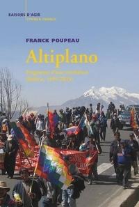 Franck Poupeau - Altiplano - Fragments d'une révolution (Bolivie, 1999-2019).