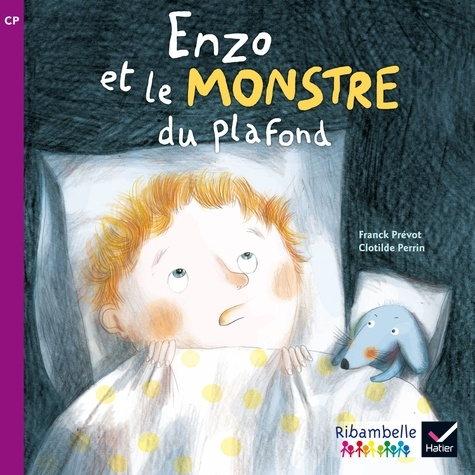 Franck Prévot et Clotilde Perrin - Enzo et le monstre du plafond - CP série violette.