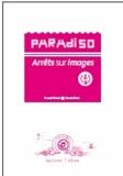 Franck Prévot - Paradiso : arrêts sur images : Volume 1.