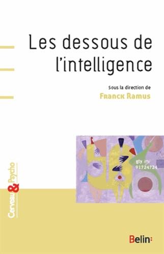Franck Ramus - Les dessous de l'intelligence.