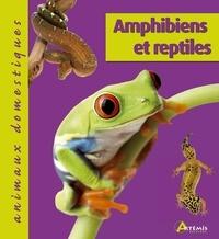 Franck Rival et Jean-Michel Bour - Amphibiens et reptiles.