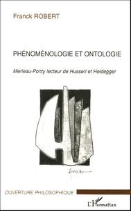 Phénoménologie et ontologie - Merleau-Ponty lecteur de Husserl et Heidegger.pdf