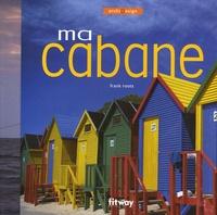 Franck Roots - Ma cabane.