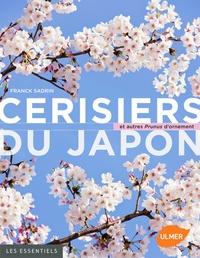 Franck Sadrin - Cerisiers du Japon et autres Prunus d'ornement.
