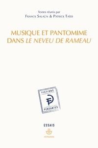 Franck Salaün et Patrick Taïeb - Musique et pantomime dans Le Neveu de Rameau.