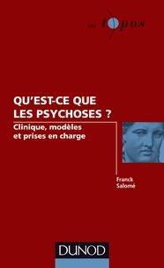 Quest-ce que les psychoses ? - Clinique, modèles et prises en charge.pdf