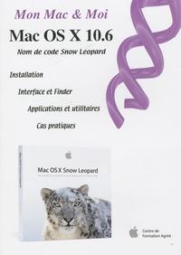 Mon Mac & Moi : Mac OS X 10.6 Snow Leopard - Franck Sartori   Showmesound.org