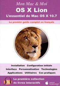 Franck Sartori - OS X Lion - L'essentiel de Mac OS X 10.7.