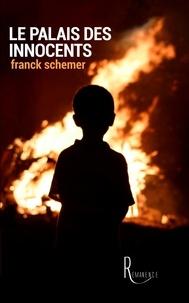Franck Schemer - Le palais des innocents.