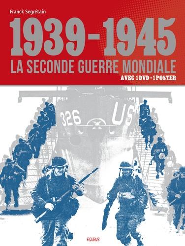 1939-1945 la seconde guerre mondiale