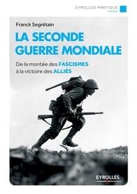 Deedr.fr La Seconde Guerre mondiale - De la montée des fascismes à la victoire des Alliés Image