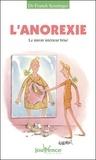 Franck Senninger - L'anorexie - Le miroir intérieur brisé.