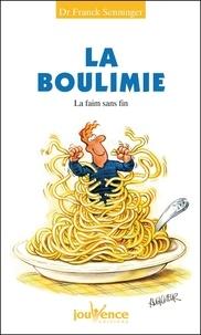 Franck Senninger - La boulimie - La faim sans fin.