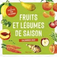 Franck Spengler - Calendrier Fruits et légumes de saison - Avec 12 recettes pour cuisiner.