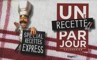 Franck Spengler - Une recette par jour - Spécial recettes express.