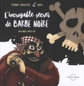 Franck Sylvestre - L'incroyable secret de Barbe Noire. 1 CD audio