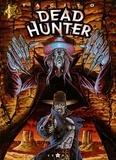 Franck Tacito - Dead hunter - Tome 01 - Même pas mort !.