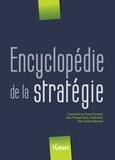 Franck Tannery et Jean-Philippe Denis - Encyclopédie de la stratégie.