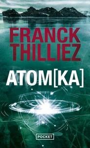 eBooks pour kindle best seller Atomka (Litterature Francaise) par Franck Thilliez  9782266239455