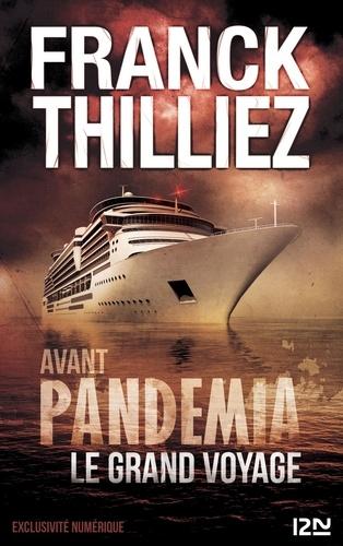 Franck Thilliez - Avant Pandemia - Le grand voyage.