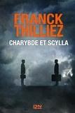 Franck Thilliez - Charybde et Scylla.