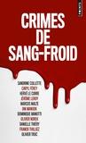 Franck Thilliez et Caryl Férey - Crimes de sang-froid.