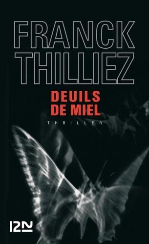 Franck Thilliez - Deuils de miel.