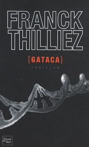 Kindle e-books gratuitement: Gataca in French 9782265087439 par Franck Thilliez