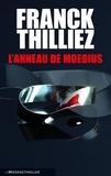 Franck Thilliez - L'anneau de Moebius.