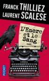 Franck Thilliez et Laurent Scalese - L'encre et le sang.
