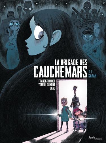 Franck Thilliez - La brigade des cauchemars Tome 1 : Sarah.