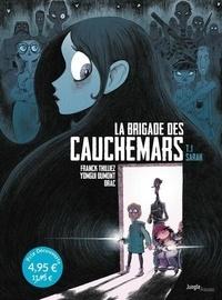 Franck Thilliez et Yomgui Dumont - La brigade des cauchemars Tome 1 : Sarah.