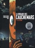 Franck Thilliez et Yomgui Dumont - La brigade des cauchemars Tome 3 : Esteban.
